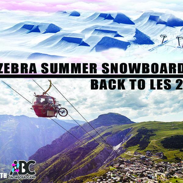 Zebra Summer Snowboard Camp 2018 – Les Deux Alpes (Francia)