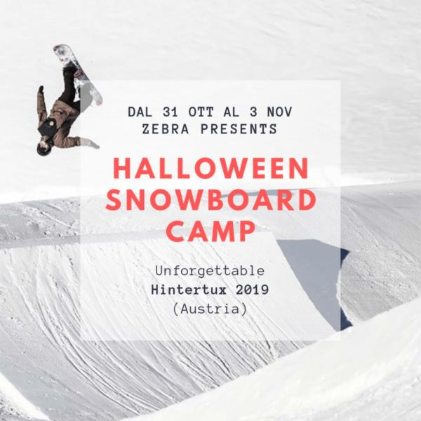 HALLOWEEN SNOWBOARD CAMP ZEBRA- HINTERTUX 2019